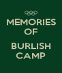 MEMORIES OF  BURLISH CAMP - Personalised Poster A4 size
