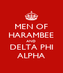 MEN OF HARAMBEE AND DELTA PHI ALPHA - Personalised Poster A4 size