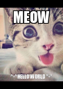 MEOW ^-^HELLO WORLD ^-^ - Personalised Poster A4 size