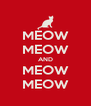 MEOW MEOW AND MEOW MEOW - Personalised Poster A4 size