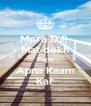 Mera D.P  Mat dekh Pagle Apna Kaam Kar - Personalised Poster A4 size