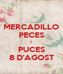 MERCADILLO PECES I PUCES 8 D'AGOST - Personalised Poster A4 size