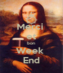 Merci  et bon Week  End - Personalised Poster A4 size