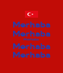 Merhaba Merhaba Merhaba Merhaba Merhaba - Personalised Poster A4 size