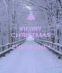 MERRY CHRISTMAS  EVERYONE!  - Personalised Poster A4 size