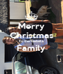 Merry Christmas To the Gabela Family  - Personalised Poster A4 size