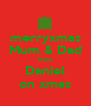 merryxmas Mum & Dad from Daniel on xmas - Personalised Poster A4 size