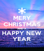 MERY CHRISTMAS AND A HAPPY NEW YEAR - Personalised Poster A4 size