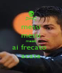 messi messi messiii ai frecato  acasa - Personalised Poster A4 size