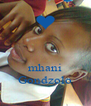 mhani Gondzolo - Personalised Poster A4 size