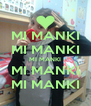 MI MANKI MI MANKI MI MANKI MI MANKI MI MANKI - Personalised Poster A4 size