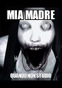 MIA MADRE QUANDO NON STUDIO - Personalised Poster A4 size