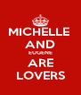 MICHELLE  AND EUGENE ARE LOVERS - Personalised Poster A4 size