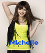 Michelle - Personalised Poster A4 size