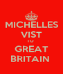 MICHELLES VIST TO  GREAT BRITAIN  - Personalised Poster A4 size