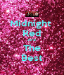 Midnight  Red Are The Best - Personalised Poster A4 size