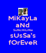 MiKayLa aNd SuNcHiLiNe sUsSa's fOrEveR - Personalised Poster A4 size