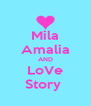 Mila Amalia AND LoVe Story  - Personalised Poster A4 size