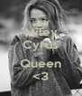 Miley Cyrus Is Queen <3 - Personalised Poster A4 size