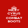 MILEY CYRUS WEARS COMBAT BOOTS - Personalised Poster A4 size