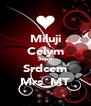 Miluji Celym Svym Srdcem Mrs_MT - Personalised Poster A4 size