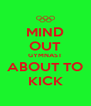 MIND OUT GYMNAST ABOUT TO KICK - Personalised Poster A4 size