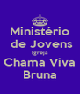 Ministério  de Jovens Igreja Chama Viva Bruna - Personalised Poster A4 size