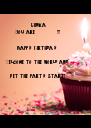 Minka You are           !!!  Happy Birthday   Welcome to the world and   Let the party start! - Personalised Poster A4 size