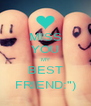"""MISS YOU MY BEST FRIEND:"""") - Personalised Poster A4 size"""