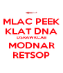 MLAC PEEK KLAT DNA DSRAWKCAB MODNAR RETSOP - Personalised Poster A4 size