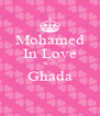 Mohamed In Love With Ghada  - Personalised Poster A4 size