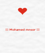 ❤️ Mohamed mnsor ❤️   - Personalised Poster A4 size