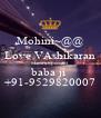 Mohini~@@ Love VAshikaran Mantra Specialist  baba ji  +91-9529820007 - Personalised Poster A4 size