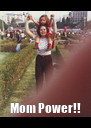 Mom Power!! - Personalised Poster A4 size