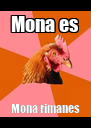 Mona es Mona rimanes - Personalised Poster A4 size