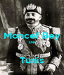 Moncef Bey De  Tunis - Personalised Poster A4 size