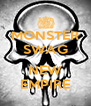 MONSTER SWAG  NEW EMPIRE - Personalised Poster A4 size
