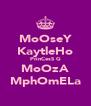 MoOseY KaytleHo PrinCesS G MoOzA MphOmELa - Personalised Poster A4 size