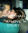 MORE THAN   A  LOVE  STORY  - Personalised Poster A4 size