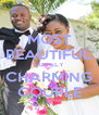 MOST BEAUTIFUL LOVELY CHARMING COUPLE - Personalised Poster A4 size