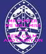 MR HUNTER WE WILL MISS YOU KEEP CALM  AND CARRY ON - Personalised Poster A4 size