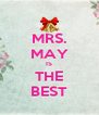 MRS. MAY IS THE BEST - Personalised Poster A4 size