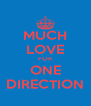 MUCH LOVE FOR ONE DIRECTION - Personalised Poster A4 size