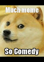 Much meme So Comedy - Personalised Poster A4 size