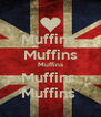 Muffins  Muffins  Muffins  Muffins  Muffins  - Personalised Poster A4 size