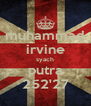 muhammad irvine syach putra 252'27 - Personalised Poster A4 size