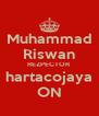 Muhammad Riswan REZPECTOR hartacojaya ON - Personalised Poster A4 size