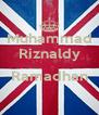 Muhammad Riznaldy  Ramadhan  - Personalised Poster A4 size