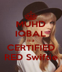 MUHD IQBAL is a CERTIFIED RED Swiftie - Personalised Poster A4 size