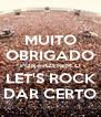 MUITO OBRIGADO POR FAZEREM O LET'S ROCK DAR CERTO - Personalised Poster A4 size